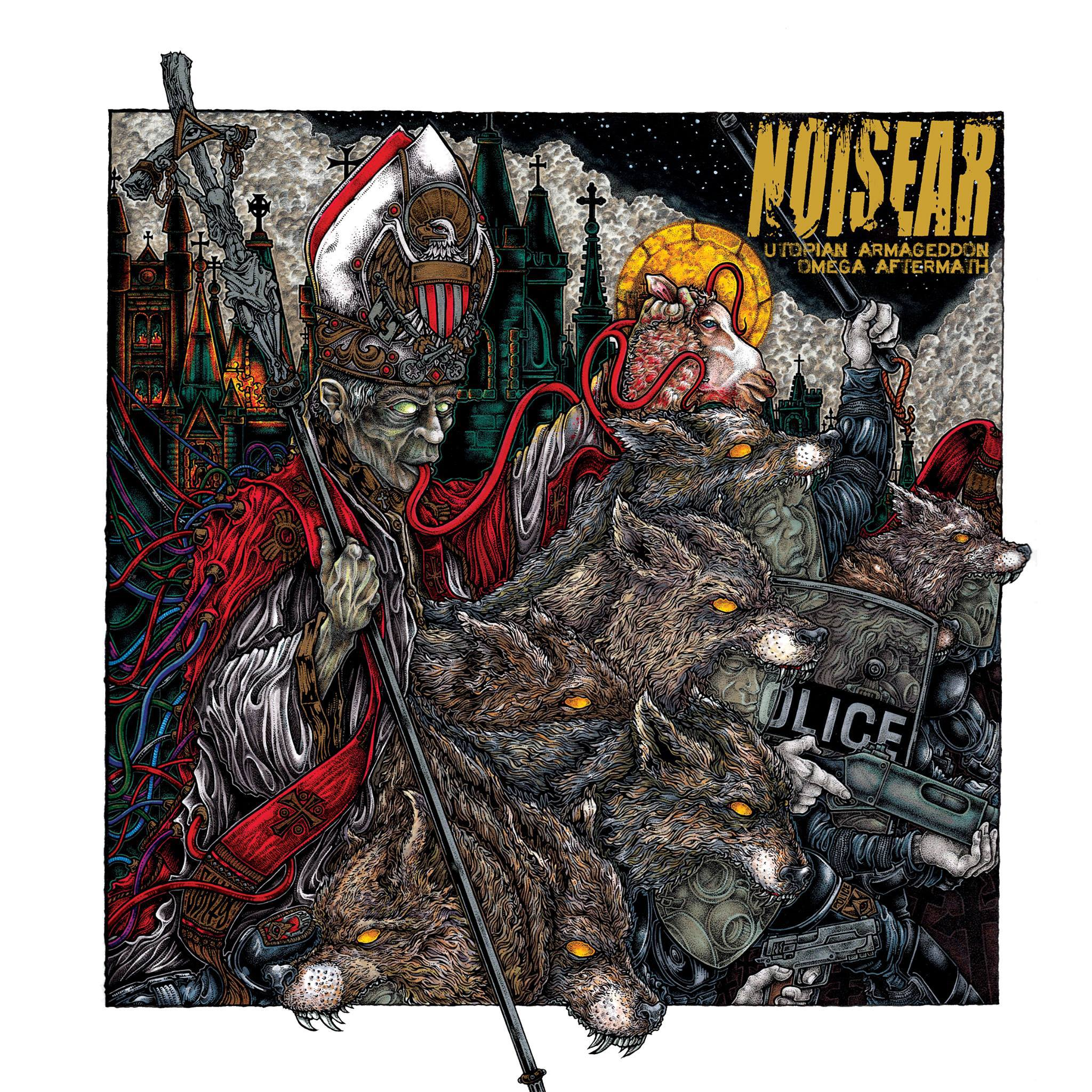 "NOISEAR - ""Utopian Armageddon/Omega Aftermath"" - LP/CD cover by John Santos"